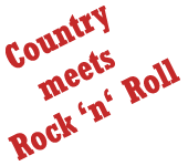 Country meets Rock´n´Roll